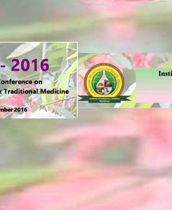 4th International Conference on Ayurveda, Unani, Siddha & Traditional Medicine – 2016 (ICAUST 2016)