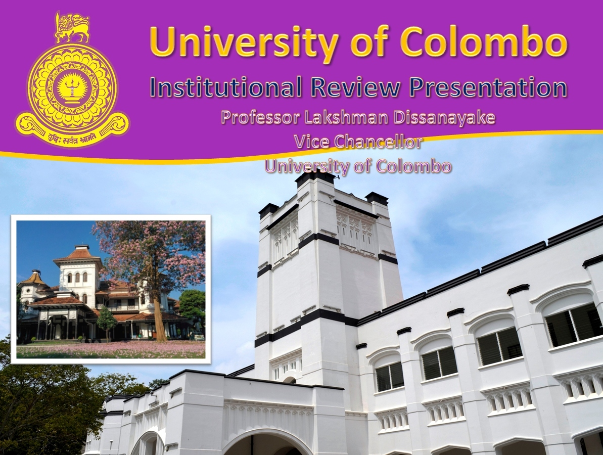 "University of Colombo obtains grade ""A"" at the Institutional Review 2016"