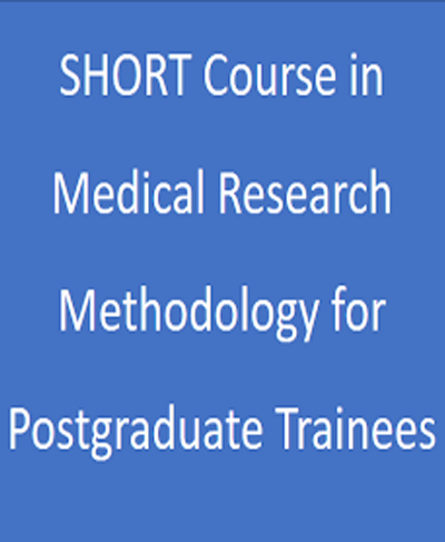 SHORT Course in Medical Research Methodology