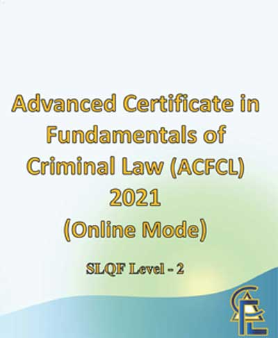 Advanced Certificate In Fundamentals of Criminal Law (ACFCL) Online Mode – 2021