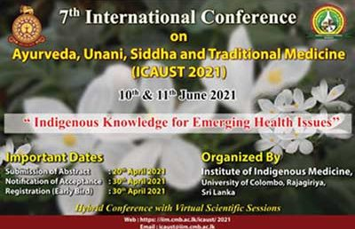 7th International Conference on Ayurveda, Unani, Siddha and Traditional Medicine – ICAUST 2021