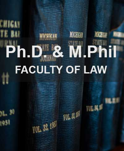 Faculty of Law invites applications for PhD & M.Phil