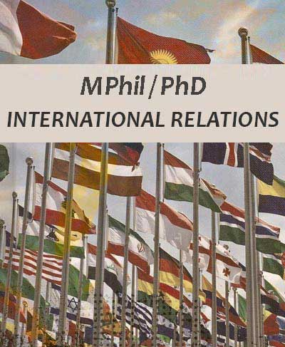 Master of Philosophy (MPhil) leading to Doctor of Philosophy (PhD) in International Relations 2021