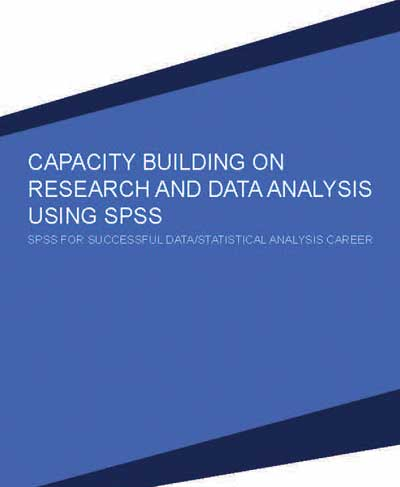 Professional Course on Capacity Building on Research and Data Analysis using SPSS 2020