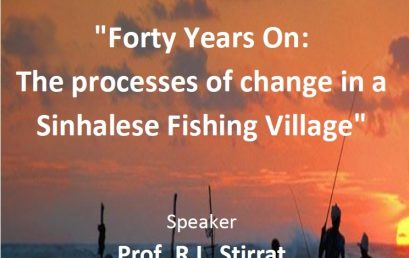 "Seminar on ""Forty Years On: The processes of change in a Sinhalese Fishing Village"""