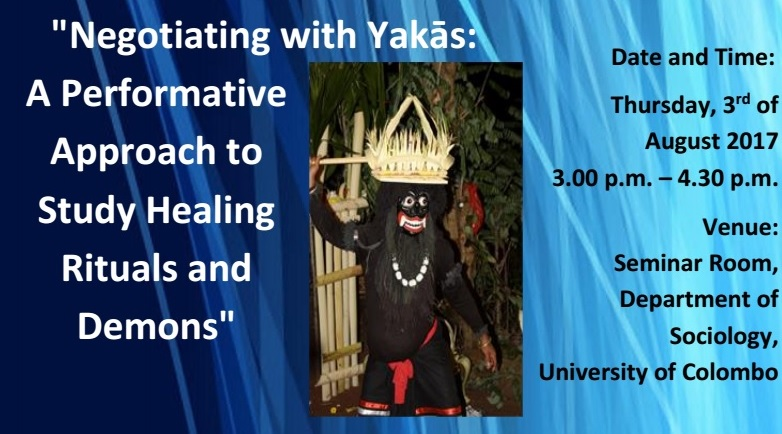 """Seminar on """"Negotiating with Yakās: A Performative Approach to Study Healing Rituals and Demons"""""""