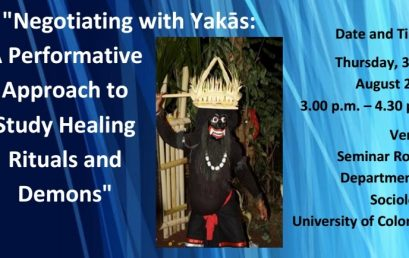 "Seminar on ""Negotiating with Yakās: A Performative Approach to Study Healing Rituals and Demons"""