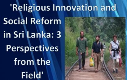 "Seminar on ""Religious Innovation and Social Reform in Sri Lanka: 3 Perspectives from the Field"""